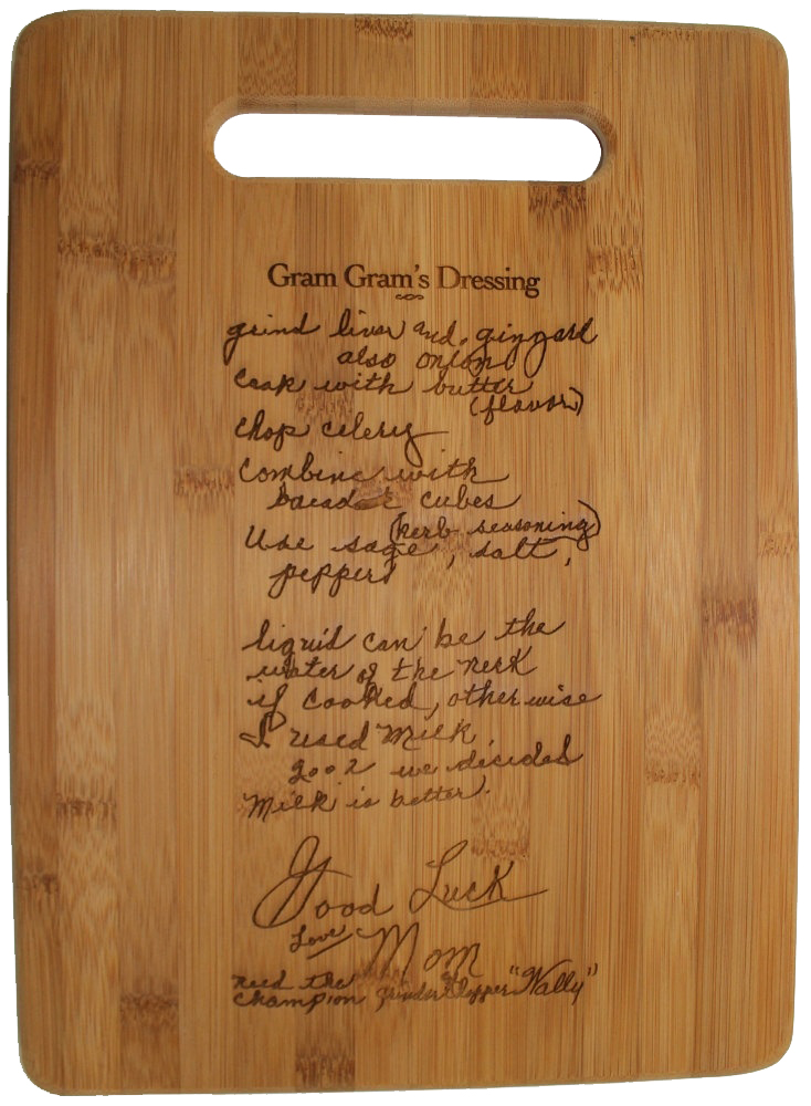 This Gift Is Especially Perfect For Family To Give Take An Old Recipe And Have It Hand Printed Or Wood Burned Onto A Wooden Cutting Board